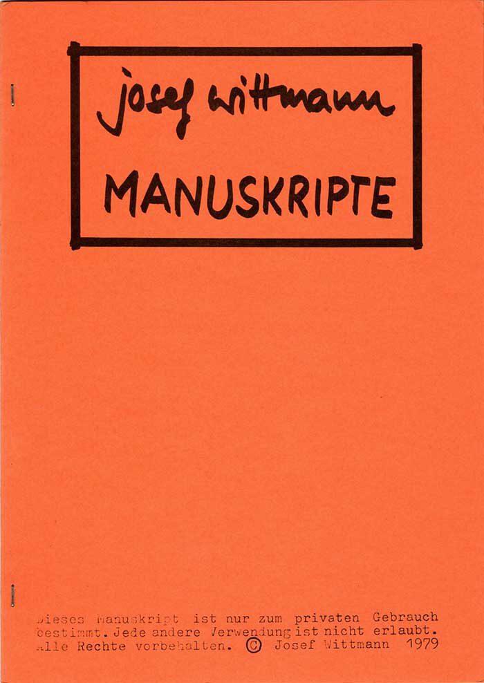 Josef Wittmann - Manuskripte